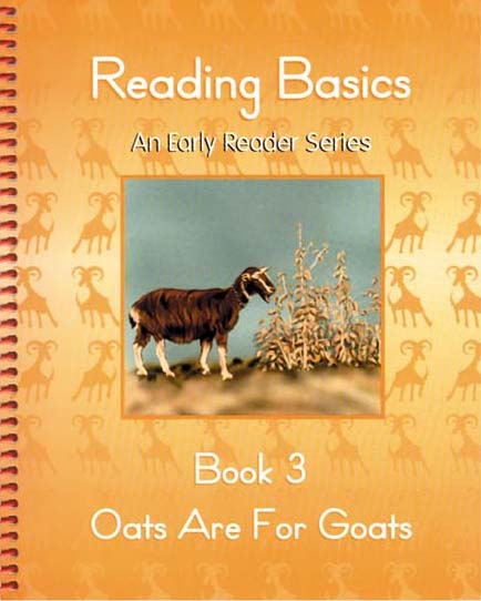 1st Grade Reading Book 3: Oats Are for Goats by Alpha Omega