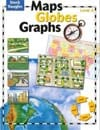Maps, Globes and Graphs Level A Student Book by Steck-Vaughn