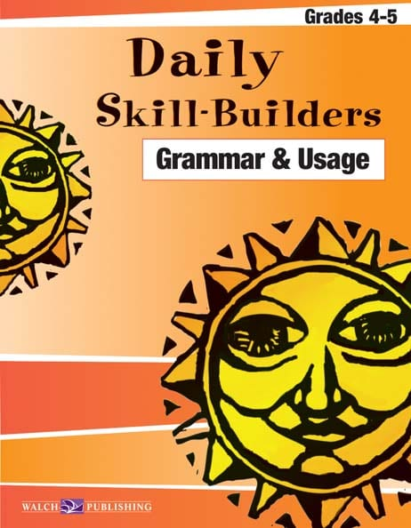 Daily Skill-Builders Grammar and Usage Grades 4-5 from Walch Publishing