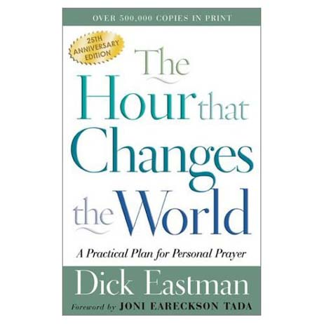 The Hour that Changes the World by Dick Eastman from Accelerated Christian Education