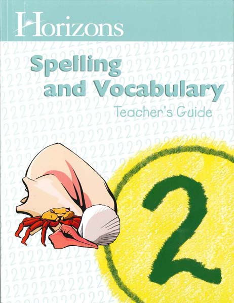 Horizons 2nd Grade Spelling & Vocabulary Teacher's Guide from Alpha Omega Publications