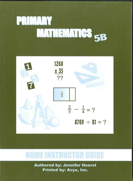Primary Math Home Instructor's Guide 5B US Edition by Singapore Math