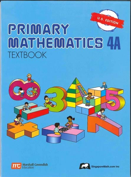 Primary Math Textbook 4A US Edition by Singapore Math