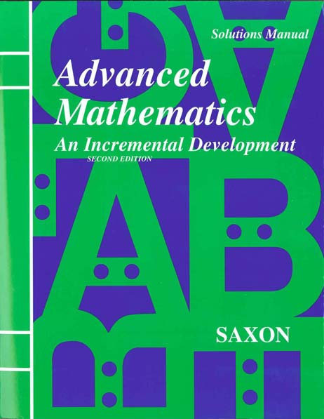 Advanced Mathematics Solutions Manual Second Edition from Saxon Math