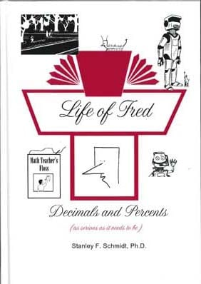 Life of Fred: Decimals and Percents from Polka Dot Publishing