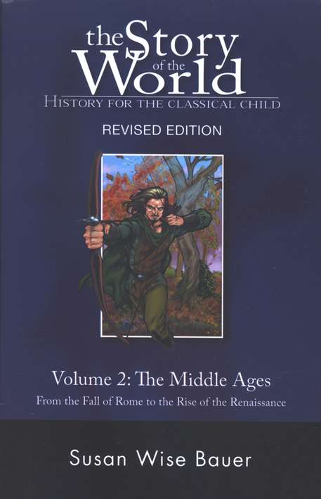 Story of the World: Volume II The Middle Ages Textbook from Peace Hill Press