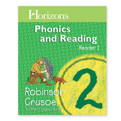 Horizons 2nd Grade Phonics & Reading Student Reader 1—Robinson Crusoe & Other Classic Stories from Alpha Omega Publications