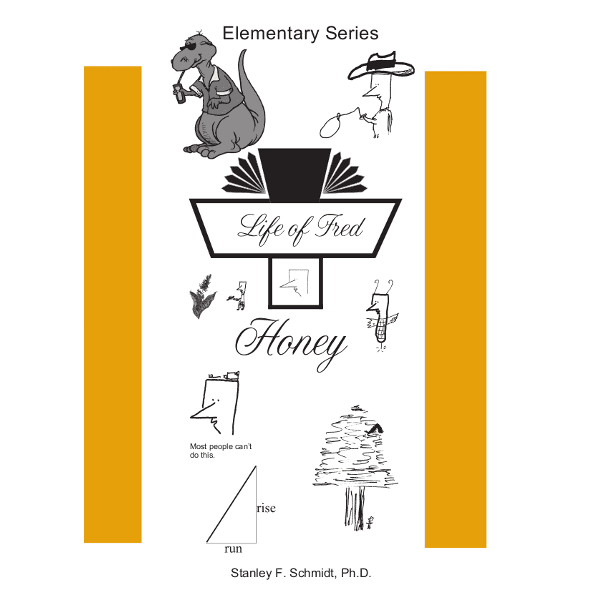 Life of Fred: Honey from Polka Dot Publishing