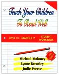 1B: Grade K-2 Student Workbook from Teach Your Children to Read Well Press