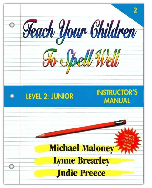 Spellings Level 2: Junion Instructor's Manual from Teach Your Children to Spell Well Press