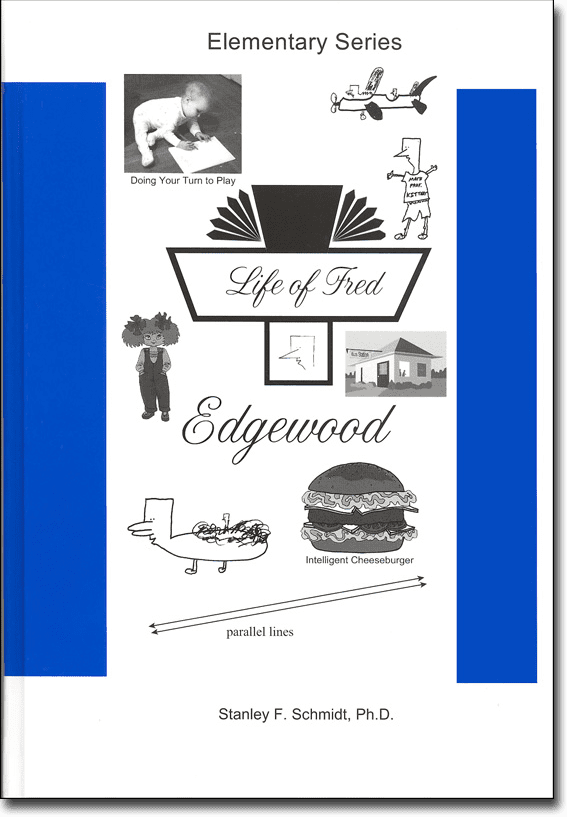 Life of Fred: Edgewood from Polka Dot Publishing