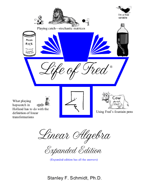 Life of Fred: Linear Algebra Expanded Edition from Polka Dot Publishing