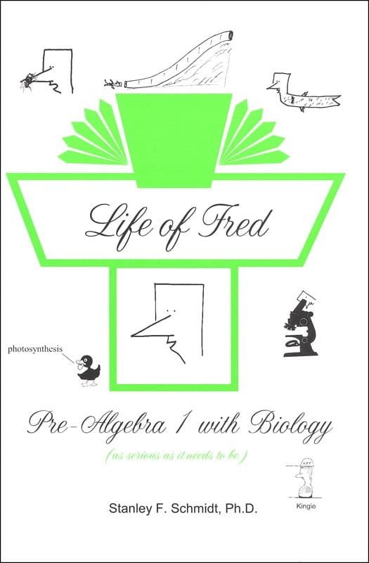 Life of Fred: Pre-Algebra 1 with Biology from Polka Dot Publishing