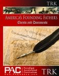America's Founding Fathers Teacher's Resource Kit from Paradigm Accelerated Curriculum