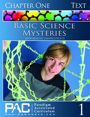 Basic Science Mysteries Chapter 1 Text from Paradigm Accelerated Curriculum