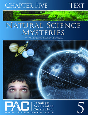 Natural Science Mysteries Chapter 5 Text from Paradigm Accelerated Curriculum