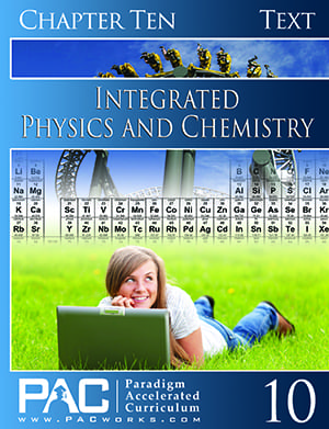 Integrated Physics and Chemistry Chapter 10 Text from Paradigm Accelerated Curriculum