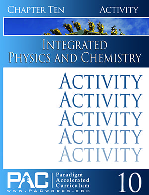 Integrated Physics and Chemistry Chapter 10 Activities from Paradigm Accelerated Curriculum
