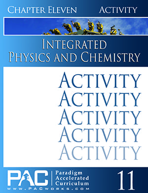 Integrated Physics and Chemistry Chapter 11 Activities from Paradigm Accelerated Curriculum