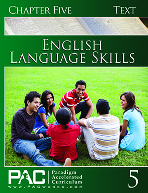 English I: Language Skills Chapter 5 Text from Paradigm Accelerated Curriculum