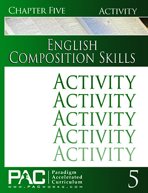 English II: Composition Skills Chapter 5 Activities from Paradigm Accelerated Curriculum