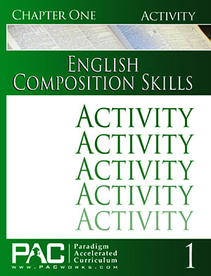 English II: Composition Skills Chapter 1 Activities from Paradigm Accelerated Curriculum
