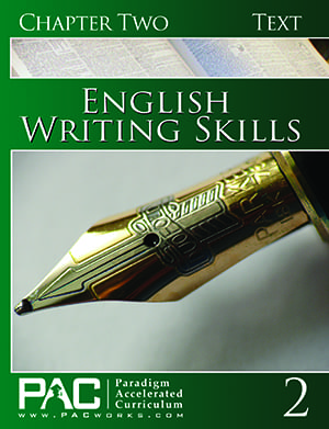 English III: Writing Skills Chapter 2 Text from Paradigm Accelerated Curriculum