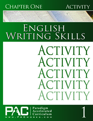 English III: Writing Skills Chapter 1 Activities from Paradigm Accelerated Curriculum