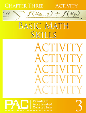 Basic Math Skills Chapter 3 Activities from Paradigm Accelerated Curriculum