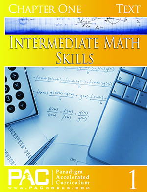 Intermediate Math Skills Chapter 1 Text from Paradigm Accelerated Curriculum