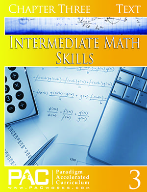 Intermediate Math Skills Chapter 3 Text from Paradigm Accelerated Curriculum