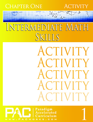 Intermediate Math Skills Chapter 1 Activities from Paradigm Accelerated Curriculum