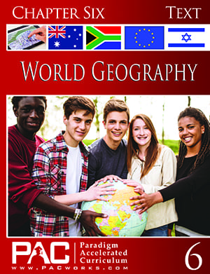 World Geography Chapter 6 Text from Paradigm Accelerated Curriculum