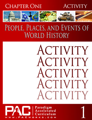 World History Chapter 1 Activities from Paradigm Accelerated Curriculum