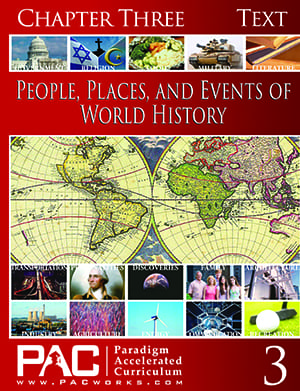 World History Chapter 3 Text from Paradigm Accelerated Curriculum