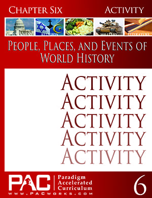 World History Chapter 6 Activities from Paradigm Accelerated Curriculum