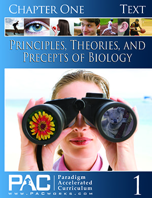 Principles, Theories, and Precepts of Biology Chapter 1 Text from Paradigm Accelerated Curriculum