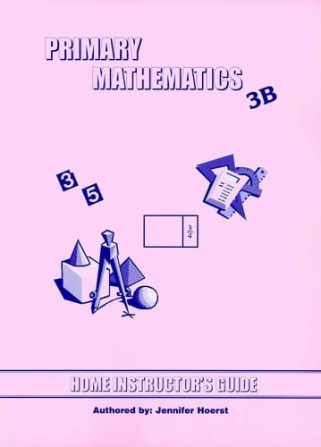 Primary Math Home Instructor's Guide 3B US Edition by Singapore Math