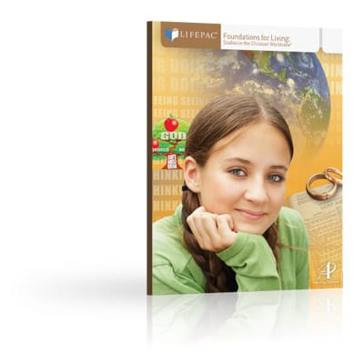 Foundations for Living Unit 1 Worktext from Alpha Omega Publications